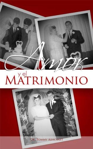 Amor y el Matrimonio (Spanish Edition)
