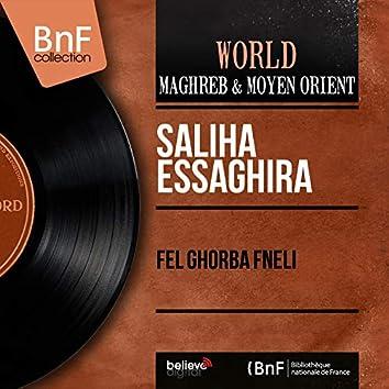 Fel Ghorba Fneli (Mono Version)