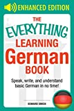 The Everything Learning German Book: Speak, write, and understand basic German in no time (Everything®)