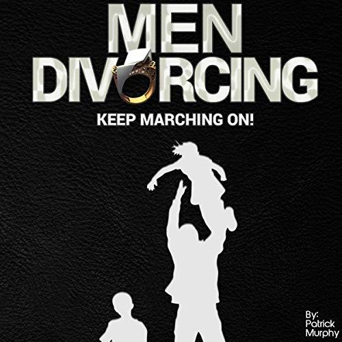 Page de couverture de Men Divorcing: Keep Marching On!