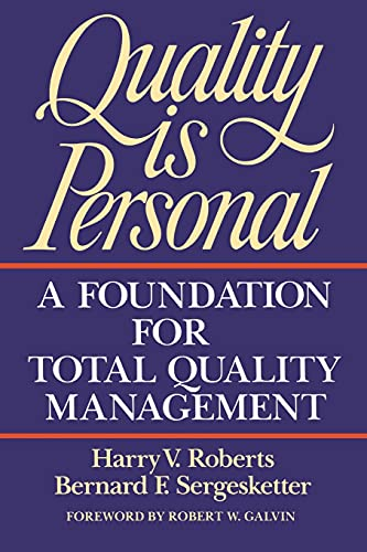 Compare Textbook Prices for Quality Is Personal: A Foundation For Total Quality Management Illustrated Edition ISBN 9780029266250 by Harry V. Roberts,Bernard F. Sergesketter