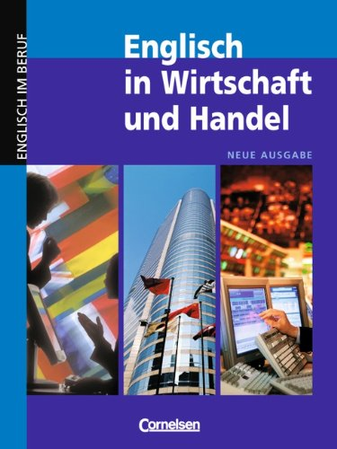 Englisch in Wirtschaft und Handel - Aktuelle Ausgabe: B2-C1 - Kursbuch