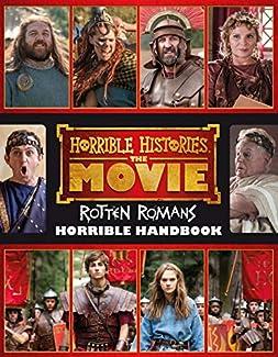 Horrible Histories: The Movie - Rotten Romans - Horrible Handbook