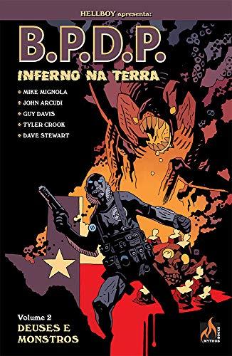B.P.D.P. Inferno na Terra - volume 02: Deuses e monstros