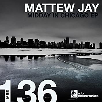 Midday In Chicago EP