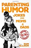 Parenting Humor: Jokes for Moms and Dads