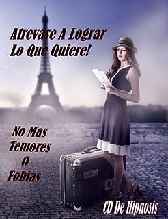 Cura a la Fobias! CD de Sesiones de Hipnosis (en español), que elimina los miedos irracionales, fobias y ataques de pánico en cualquier entorno