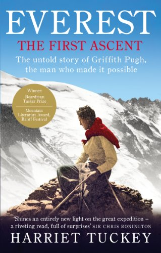 Everest - The First Ascent: The untold story of Griffith Pugh, the man who made it possible (English Edition)