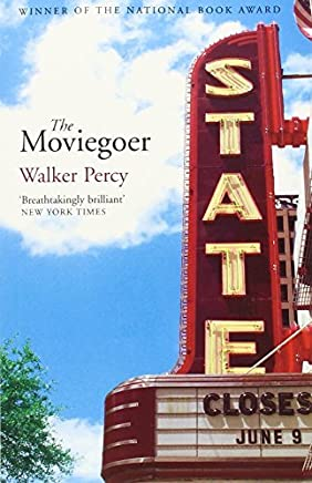 Moviegoer by Walker Percy (2004-02-27)