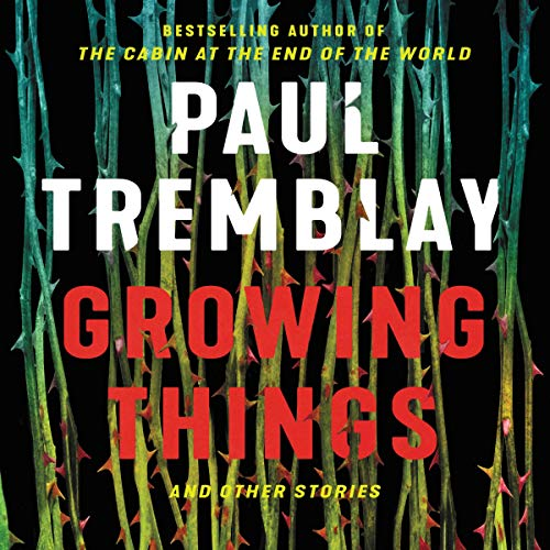Growing Things and Other Stories audiobook cover art