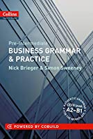 Pre-Intermediate Business Grammar & Practice (Collins Business Grammar and Vocabulary)