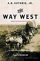 The Way West by A. B. Guthrie, Jr.