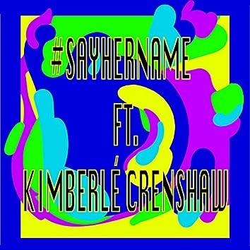 #sayhername (feat. Kimberlé Crenshaw)