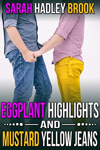 Eggplant Highlights and Mustard Yellow Jeans (English Edition)