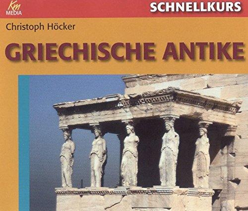 Schnellkurs Griechische Antike