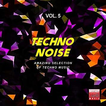 Techno Noise, Vol. 5 (Amazing Selection Of Techno Music)