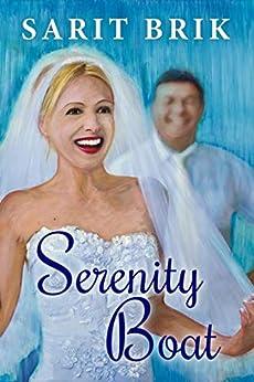 Serenity Boat: A Novel by [Sarit Brik]