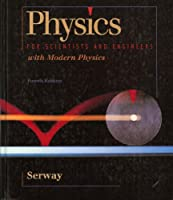 Physics for Scientists and Engineers With Modern Physics (Saunders golden sunburst series)