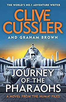 Journey of the Pharaohs: Numa Files #17 (The NUMA Files) by [Clive Cussler, Graham Brown]
