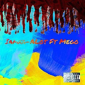 Alot (feat. Mego)