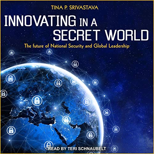 Couverture de Innovating in a Secret World