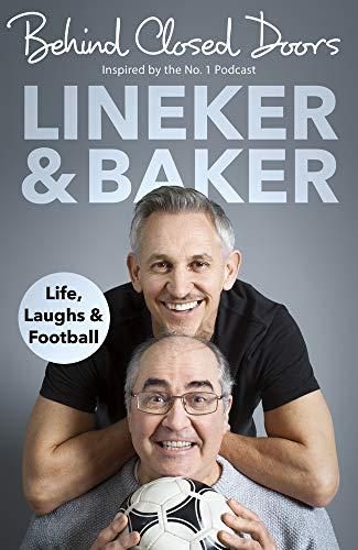 Behind Closed Doors: Life, Laughs and Football