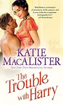The Trouble With Harry (Noble series Book 3) by [Katie MacAlister]