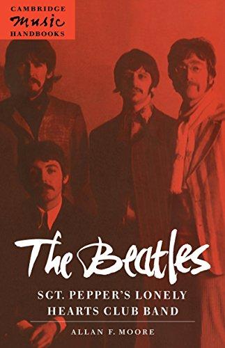 The Beatles: Sgt. Peppers Lonely Hearts Club Band (Cambridge Music Handbooks) (English Edition) eBook: Moore, Allan F.: Amazon.es: Tienda Kindle