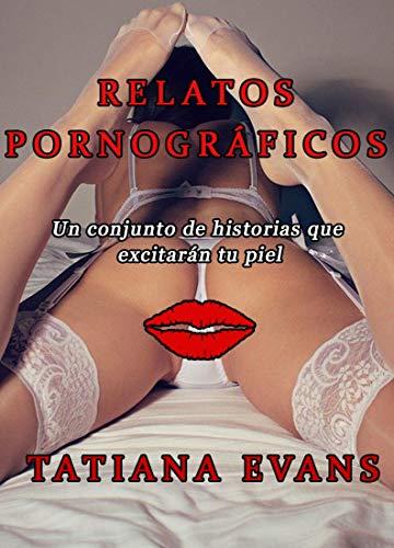 Relatos pornográficos de Tatiana Evans