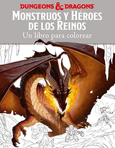 Monstruos y héroes de los reinos. Un libro para colorear (Reinos Olvidados)