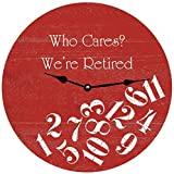 None Marca Barn Rojo Whatever Clock Who Cares Were Retired Clock