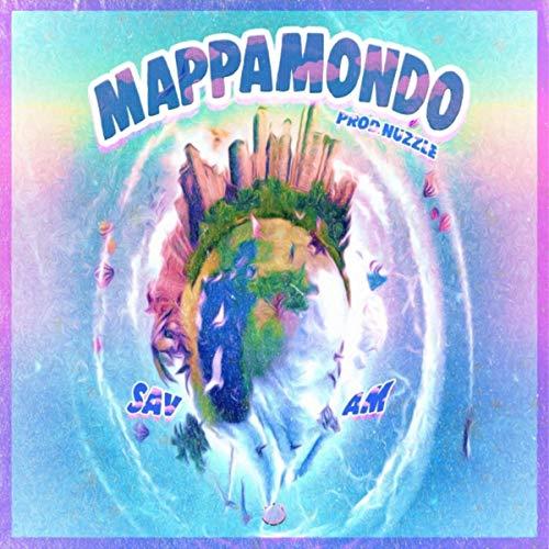 Mappamondo (feat. Am)