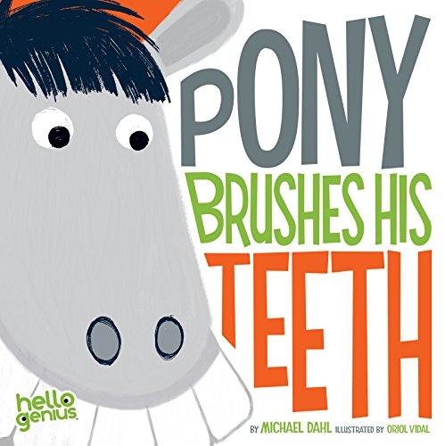 Pony Brushes His Teeth (Hello Genius) (English Edition)