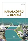 Kanalkopru ve Denizli - Adana Kitapligi 12