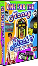One For The Money - The Birth Of Rock 'n' Roll