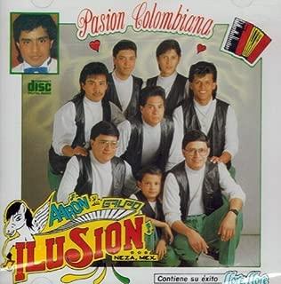 Aaron Y Su Grupo Ilusion Pasion Colombiana by Aaron Y Su Grupo Ilusion (1994-08-03)