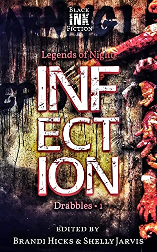 Infection: Drabbles 1 (Legends of Night) (English Edition)