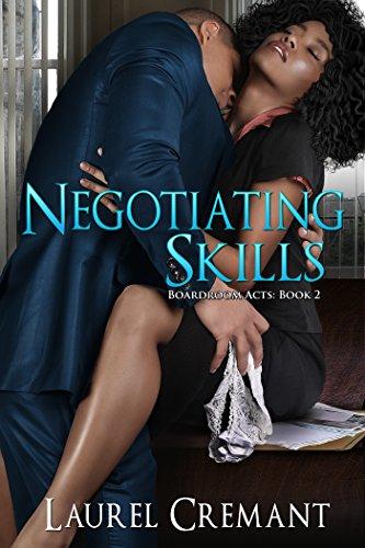 Book: Negotiating Skills by Laurel Cremant