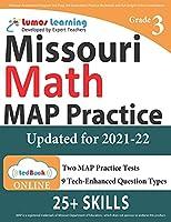 Missouri Assessment Program Test Prep: 3rd Grade Math Practice Workbook and Full-length Online Assessments: MAP Study Guide
