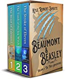 Beaumont and Beasley: The First Adventures: Books 1-3 in the Gaslamp Urban Fantasy Series (Beaumont and Beasley Boxsets Book 1) (English Edition)