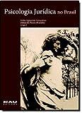 Psicologia Jurídica. No Brasil