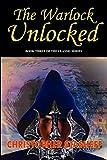 The Warlock Unlocked (Warlock of Gramarye)