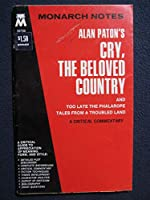 Alan Paton's Cry, the Beloved Country and Too Late the Phalarope Tales from a Troubled Land 0671007203 Book Cover