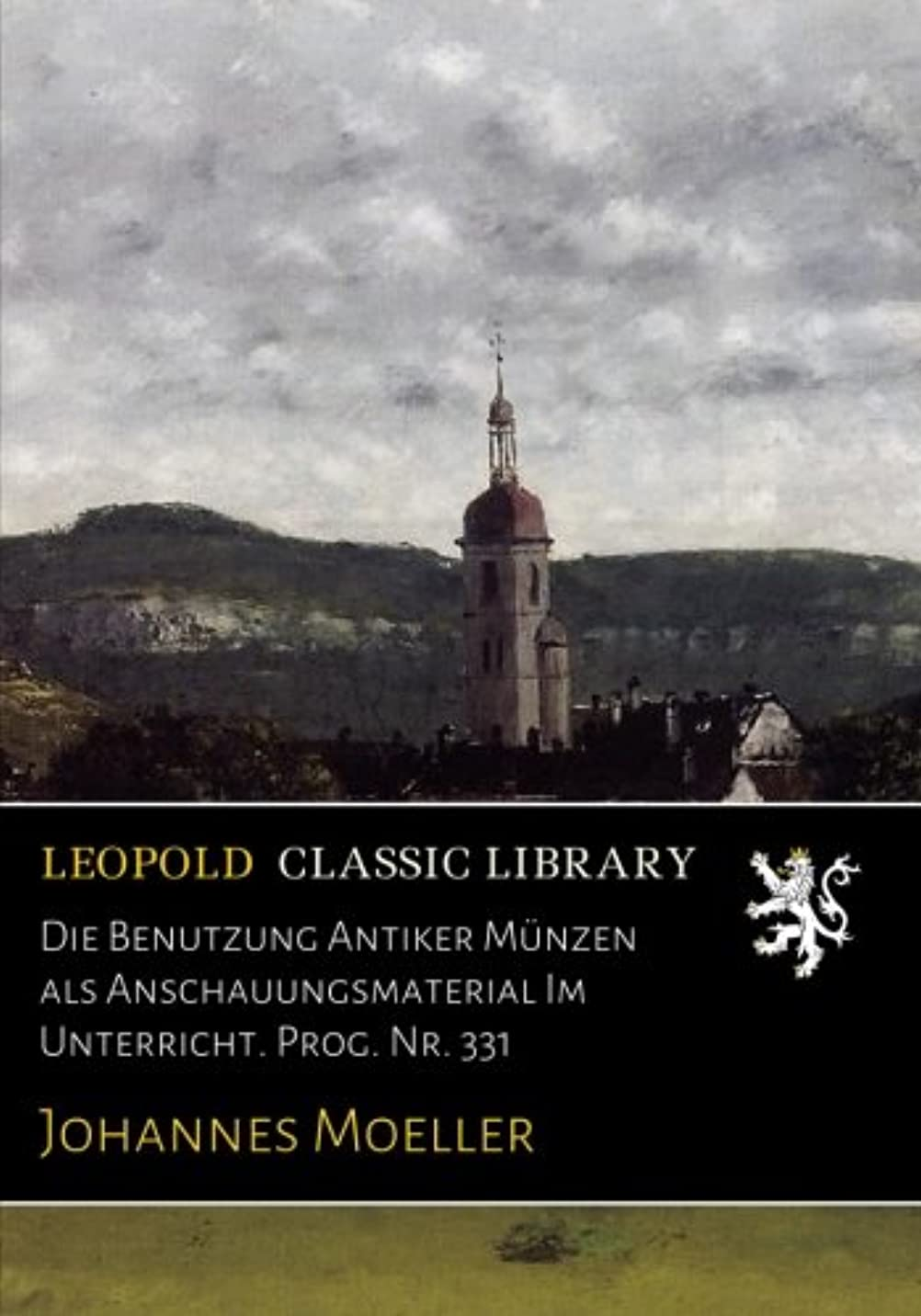 ディプロマ高尚な学士Die Benutzung Antiker Muenzen als Anschauungsmaterial Im Unterricht. Prog. Nr. 331