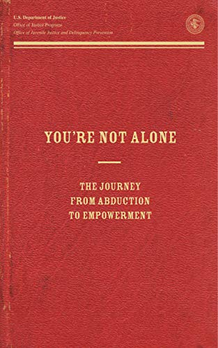 You're Not Alone: The Journey From Abduction to Empowerment (English Edition)