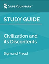 Study Guide:Civilization and its Discontents by Sigmund Freud (SuperSummary)