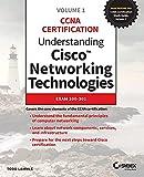 Understanding Cisco Networking Technologies, Volume 1: Exam 200-301 (CCNA Certification)