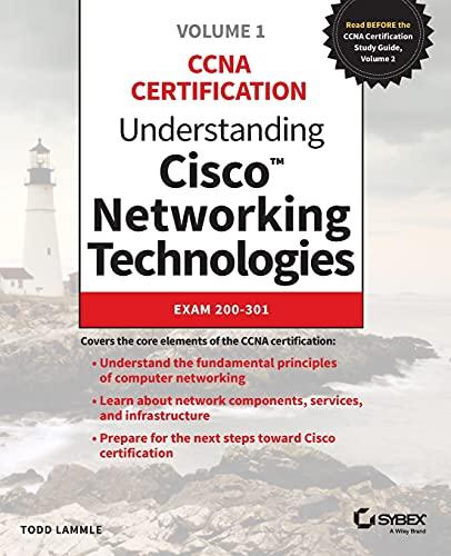 Understanding Cisco Networking Technologies: Exam 200-301