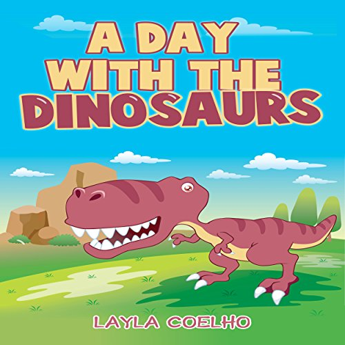 A Day with the Dinosaurs audiobook cover art