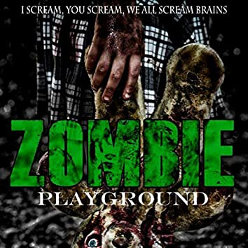 Zombie Playground Ice Scream (Original Soundtrack)